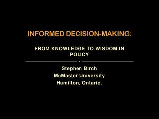 INFORMED DECISION-MAKING :