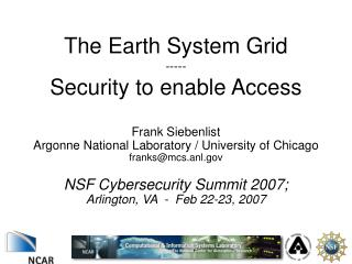 The Earth System Grid -----  Security to enable Access