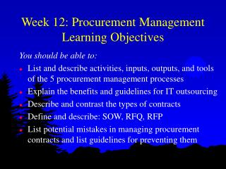 Week 12: Procurement Management Learning Objectives