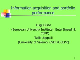 Information acquisition and portfolio performance