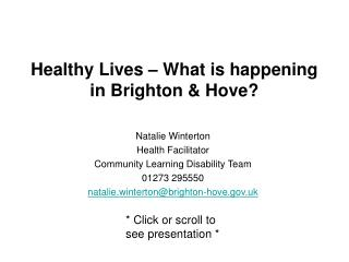 Healthy Lives � What is happening in Brighton & Hove?