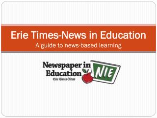 Erie Times-News in Education A guide to news-based learning
