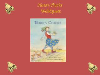 Nora's Chicks  WebQuest