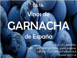CATA: Vinos de GARNACHA de Espa�a