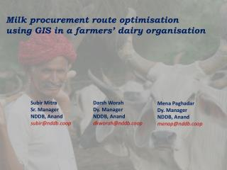 Milk procurement route optimisation  using GIS in a farmers' dairy organisation