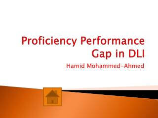 Proficiency Performance Gap in DLI