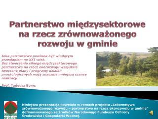 Partnerstwo międzysektorowe na rzecz zrównoważonego rozwoju w gminie