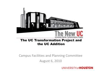 The UC Transformation Project and the UC Addition