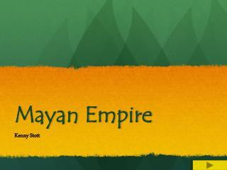 Mayan Empire