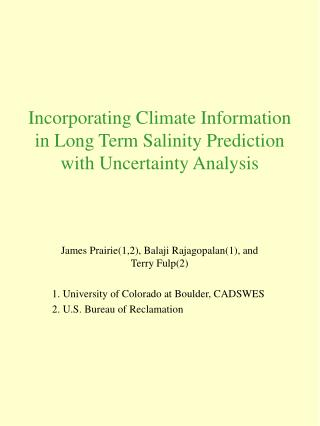 Incorporating Climate Information in Long Term Salinity Prediction with Uncertainty Analysis