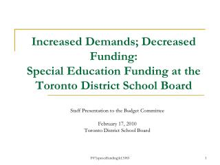 Staff Presentation to the Budget Committee February 17, 2010 Toronto District School Board