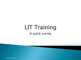 LIT Training