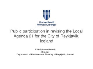 Public participation in revising the Local Agenda 21 for the City of Reykjavik, Iceland