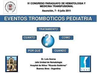 """Dr. Luis Aversa Jefe Unidad de Hematología Hospital de Niños """"Ricardo Gutiérrez"""""""