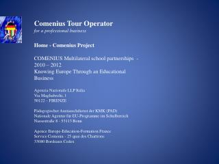Home -  Comenius  Project  COMENIUS  Multilateral school partnerships   -   2010 – 2012