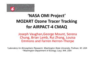 'NASA OMI Project' MOZART  Ozone Tracer Tracking for  AIRPACT-4 CMAQ