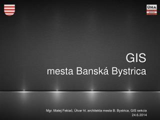 GIS mesta Banská Bystrica