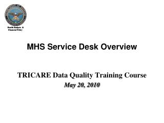 MHS Service Desk Overview