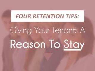 Four Tenant Retention Tips: Giving Your Tenants A Reason To