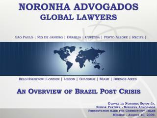 São Paulo | Rio de Janeiro | Brasília | Curitiba | Porto Alegre | Recife |