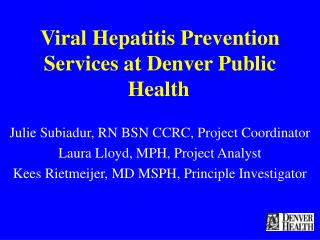 Viral Hepatitis Prevention Services at Denver Public Health