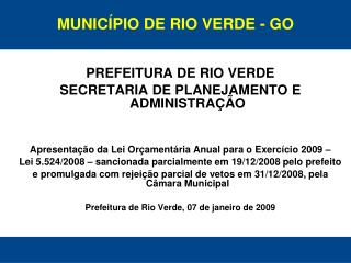 MUNIC�PIO DE RIO VERDE - GO