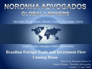 São Paulo | Rio de Janeiro | Brasília | Curitiba | Porto Alegre | Recife