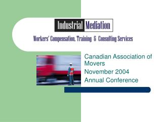 Canadian Association of Movers November 2004  Annual Conference
