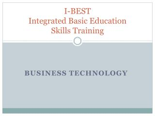 I-BEST  Integrated Basic Education Skills Training