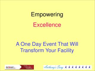 Empowering  Excellence A One Day Event That Will Transform Your Facility