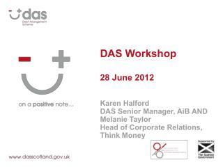 DAS Workshop 28 June 2012