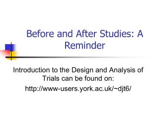 Before and After Studies: A Reminder