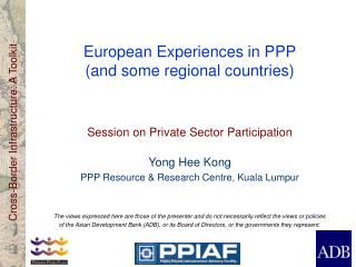 European Experiences in PPP (and some regional countries)