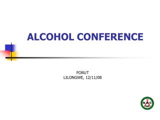 ALCOHOL CONFERENCE