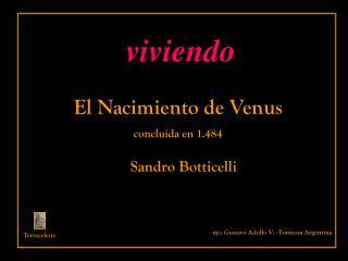 El Nacimiento de Venus concluida en 1.484