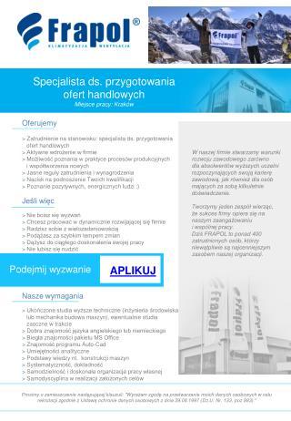 Specjalista ds. przygotowania  ofert handlowych Miejsce pracy: Kraków