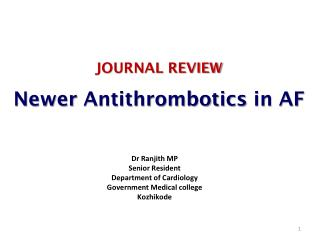 JOURNAL REVIEW Newer  Antithrombotics in AF