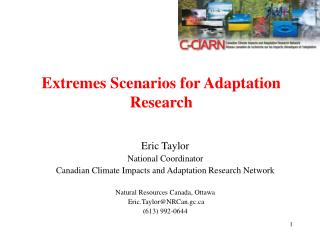 Extremes Scenarios for Adaptation Research