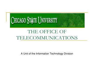 THE OFFICE OF TELECOMMUNICATIONS