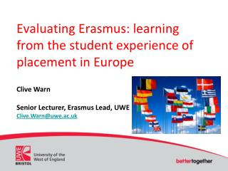 Evaluating Erasmus: learning from the student experience of placement in Europe