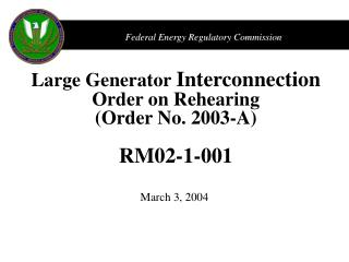 Large Generator  Interconnection Order on Rehearing (Order No. 2003-A) RM02-1-001