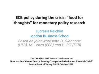 ECB policy during the crisis:  food for thoughts  for monetary policy research