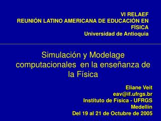 Simulación  y Modelage  computacionales en la enseñanza de la Física
