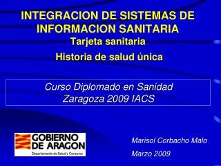 INTEGRACION DE SISTEMAS DE INFORMACION SANITARIA Tarjeta sanitaria  Historia de salud única