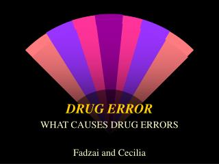 DRUG ERROR