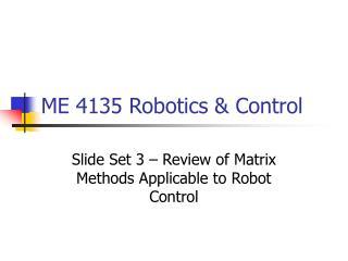 ME 4135 Robotics  Control