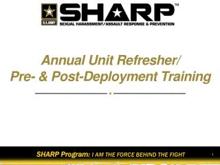 Annual Unit Refresher/  Pre- & Post-Deployment Training