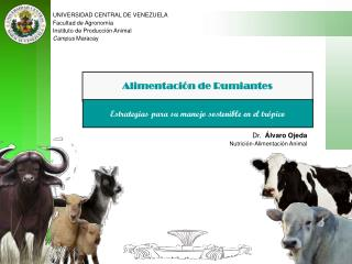UNIVERSIDAD CENTRAL DE VENEZUELA Facultad de Agronomía Instituto de Producción Animal