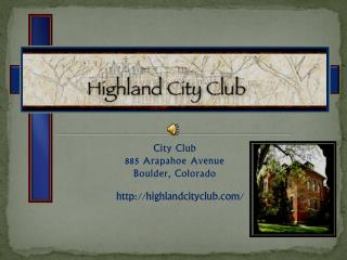 City Club 885 Arapahoe Avenue Boulder, Colorado