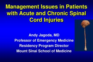 Management Issues in Patients with Acute and Chronic Spinal Cord Injuries